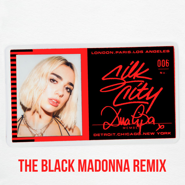 Silk City y Dua Lipa – Electricity (The Black Madonna Remix)