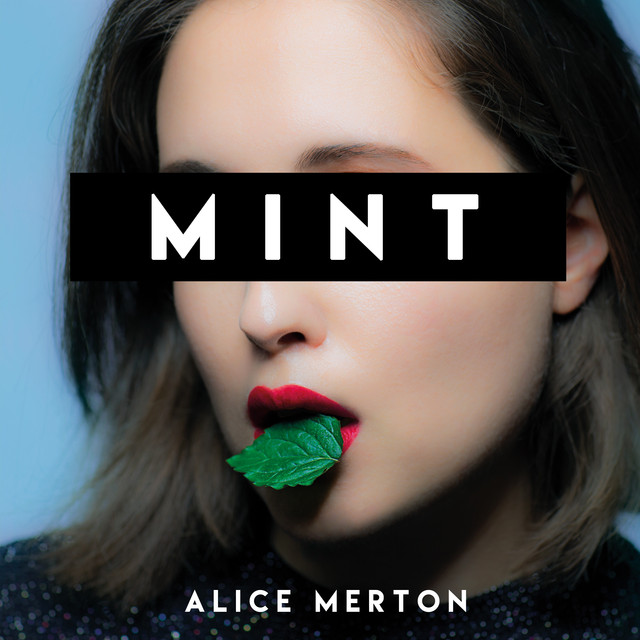 Album cover for Mint by Alice Merton