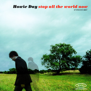 Stop All The World Now Albumcover