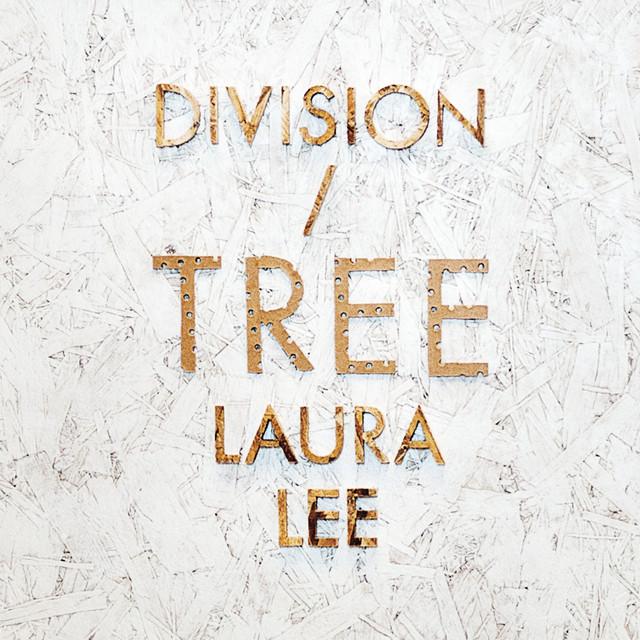 Skivomslag för Division Of Laura Lee: Tree