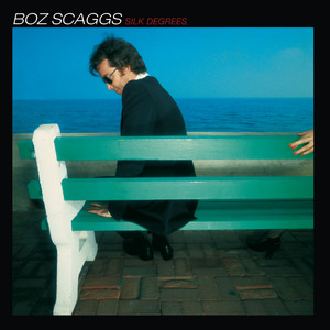Silk Degrees - Boz Scaggs