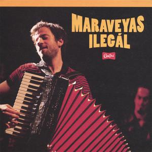 Ilegal - Maraveyas