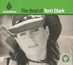 The Best Of Terri Clark - Green Series album