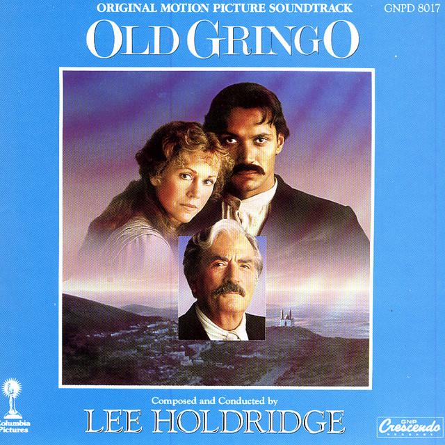 Old Gringo - Original Motion Picture Soundtrack