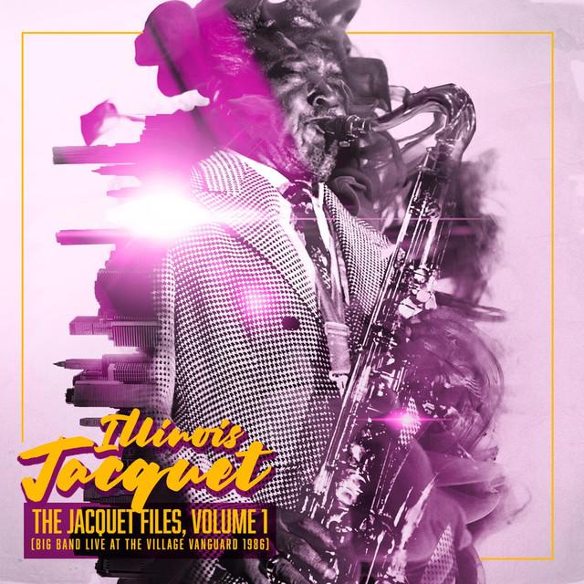 The Jacquet Files, Vol. 1: Big Band Live at the Village Vanguard 1986