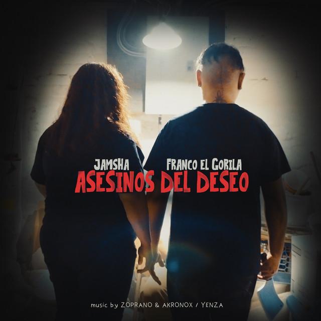 Asesinos del Deseo (feat. Franco El Gorila)