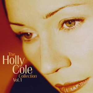 The Holly Cole Collection Vol. 1 album