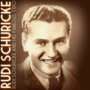 Rudi Schuricke and His Famous Trio album