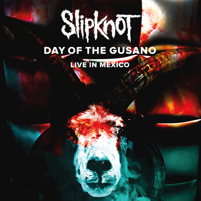 Album cover for Day Of The Gusano (Live) by Slipknot