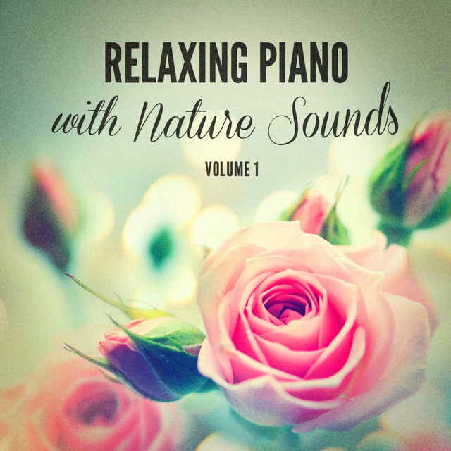 Relaxing Piano With Nature Sounds Albumcover