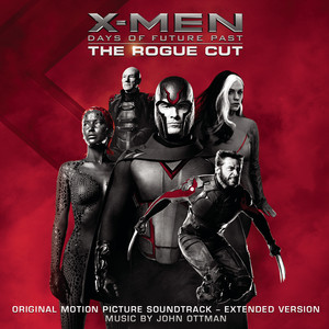 X-Men: Days of Future Past - Rogue Cut (Original Motion Picture Soundtrack - Extended Version) Albumcover