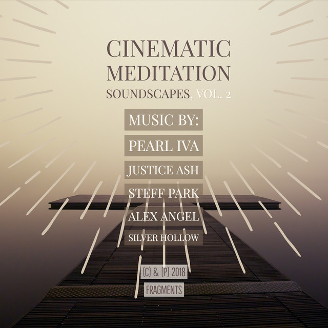 Cinematic Meditation Soundscapes, Vol. 2