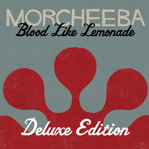 Blood Like Lemonade (Deluxe Version)