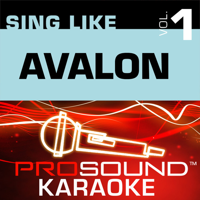 Everything To Me Karaoke With Background Vocals In The Style Of Avalon