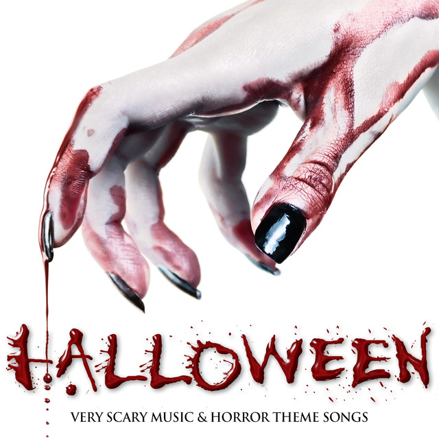 Halloween: Very Scary Music & Horror Theme Songs by Horror Movie
