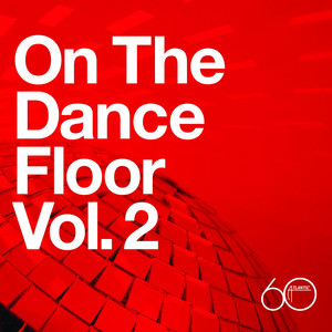 Atlantic 60th: On The Dance Floor Vol. 2 album