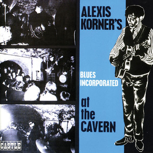 Alexis Korner's Blues Incorporated I Need Your Loving cover