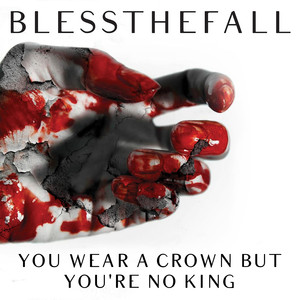 You Wear A Crown But You're No King