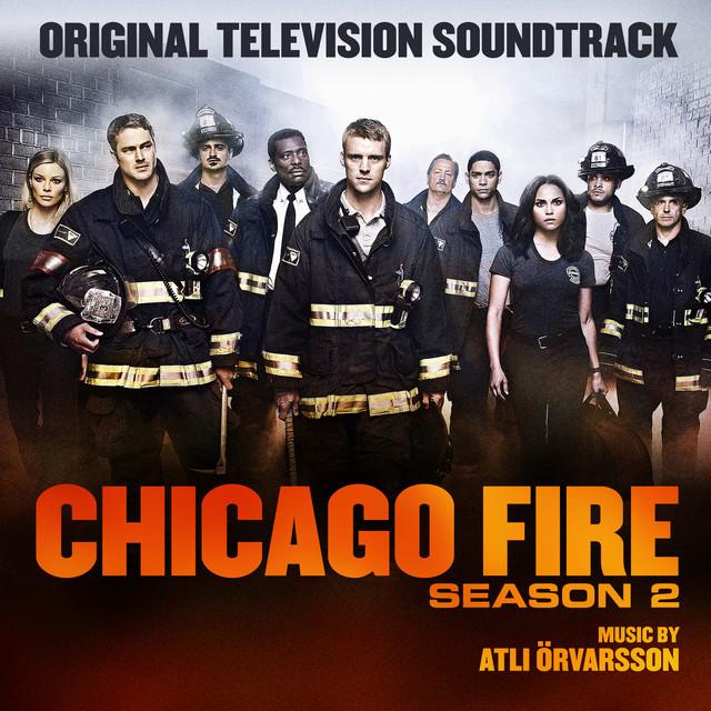 Chicago Fire Season 2 (Original Television Soundtrack)