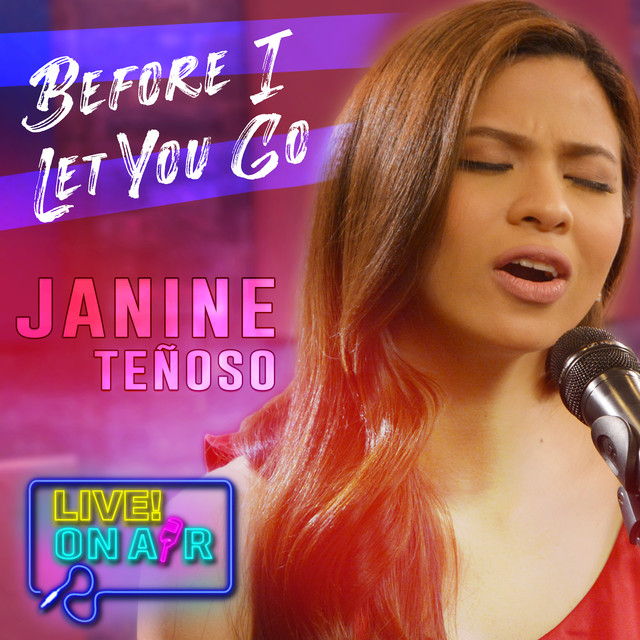 Before I Let You Go Live! On Air