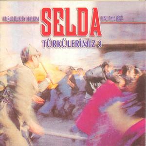 Türkülerimiz 3 - Vurulduk Ey Halkım Unutma Bizi