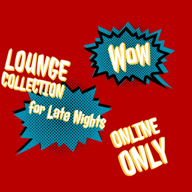Lounge Collection for Late Nights