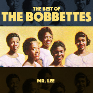 Mr Lee - The Best Of The Bobbettes