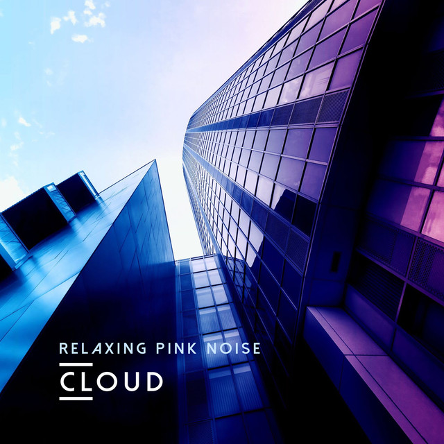 Relaxing Pink Noise Cloud