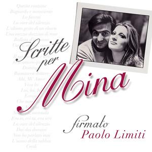 Scritte per Mina... Firmato: Paolo Limiti (2001 Remastered Version) album