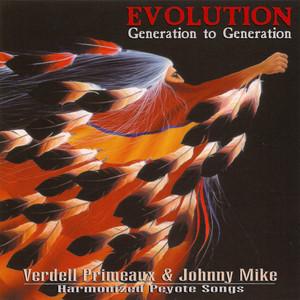 Evolution - Generation to Generation - Harmonized Peyote Songs