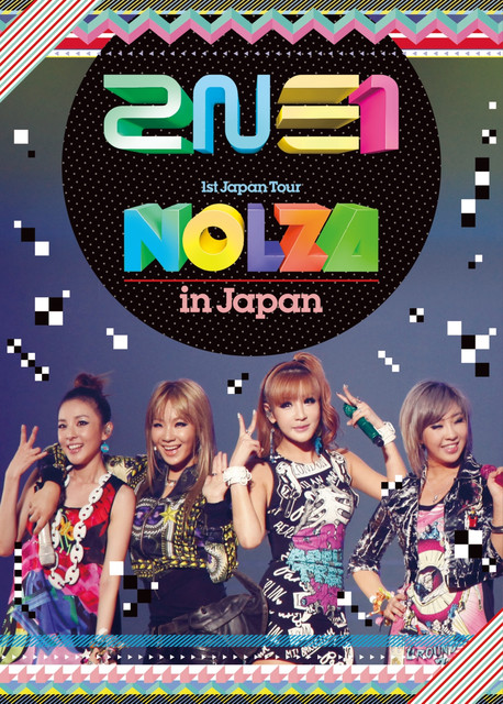 "2NE1 1st Japan Tour ""NOLZA in Japan"""