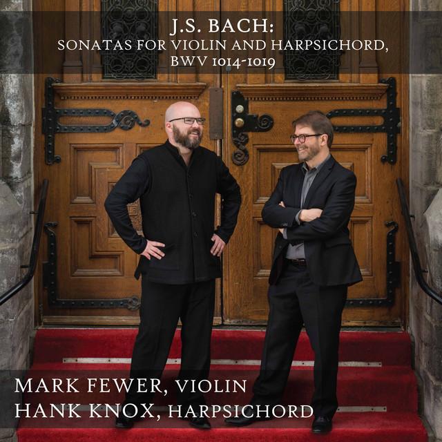 Bach: Violin Sonatas, BWV 1014-1019