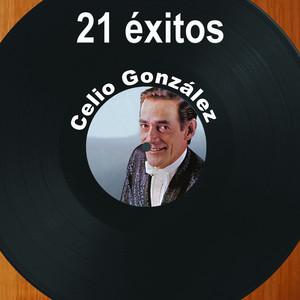 21 Éxitos: Celio González album
