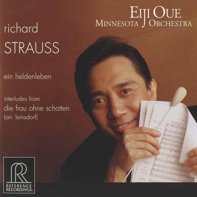 R. Strauss: Ein Heldenleben, Op. 40, TrV 190 & Interludes from Die Frau ohne Schatten, Op. 65, TrV 234 (Arr. E. Leinsdorf) Albumcover