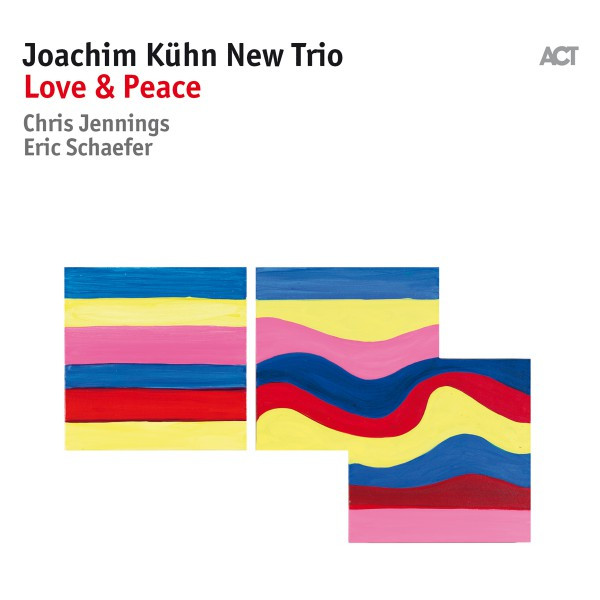 Love & Peace (with Eric Schaefer & Chris Jennings)