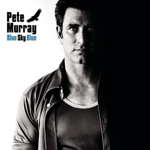 Blue Sky Blue - Pete Murray