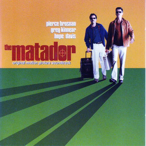 The Matador (Original Motion Picture Soundtrack) album