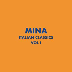 Italian Classics: Mina Collection, Vol. 1 album