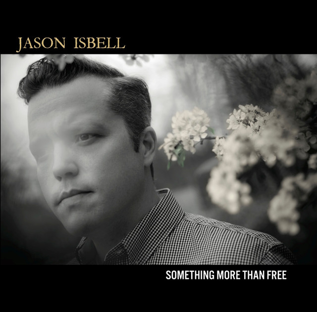 Skivomslag för Jason Isbell: Something More Than Free