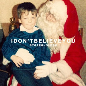 I Don't Believe You Albumcover