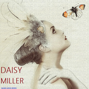 Daisy Miller (By Henry James)