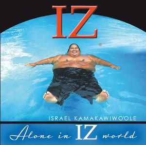 Alone In IZ World Albumcover