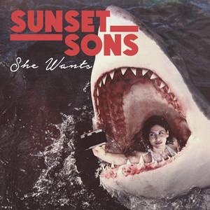 Sunset Sons, She Wants på Spotify