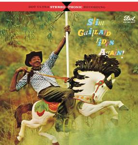 Slim Gaillard Rides Again album