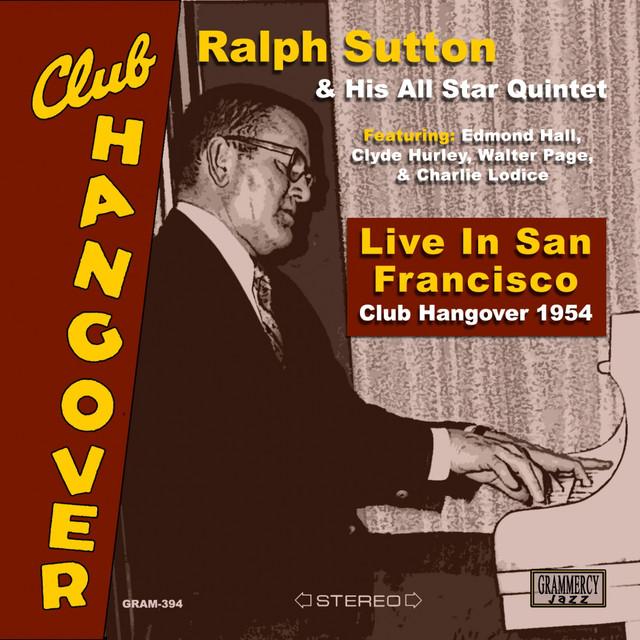 Ralph Sutton Live in San Francisco: Club Hangover 1954 album cover