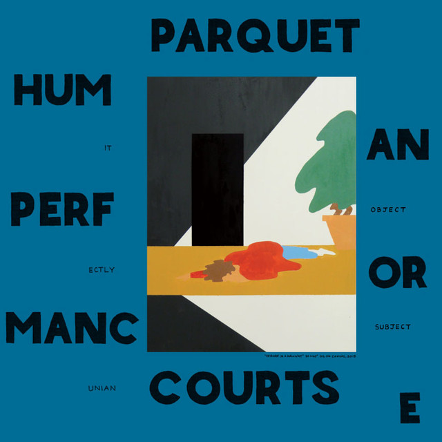 Album cover for Human Performance by Parquet Courts