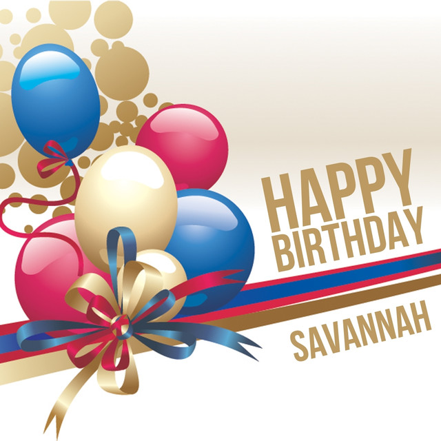 happy birthday savannah Happy Birthday Savannah, a song by The Happy Kids Band on Spotify happy birthday savannah
