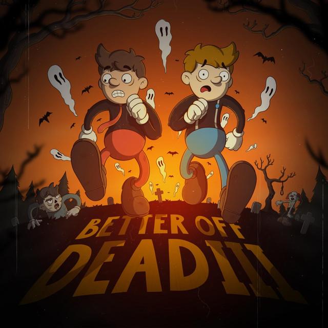 Better Off Dead III