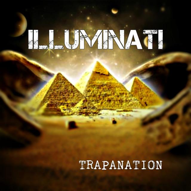 Illuminati by Trap Nation on Spotify