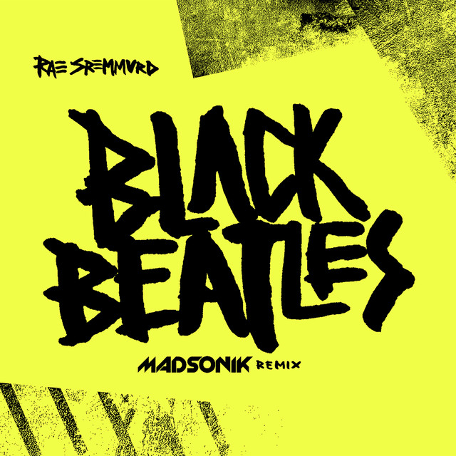 Black Beatles (Madsonik Remix)